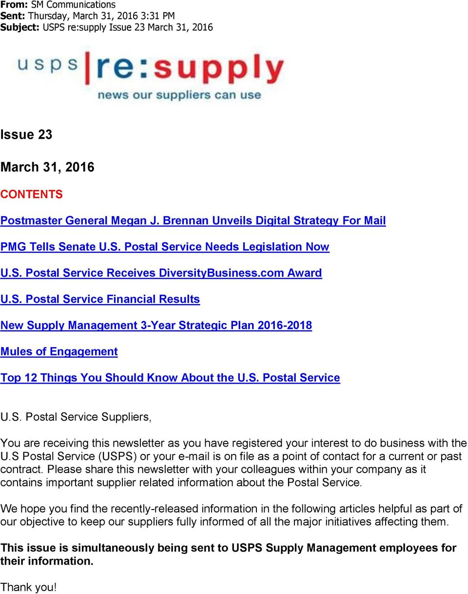 S. Postal Service U.S. Postal Service Suppliers, You are receiving this newsletter as you have registered your interest to do business with the U.