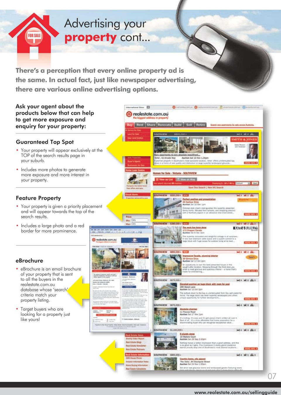 page in your suburb. Includes more photos to generate more exposure and more interest in your property.