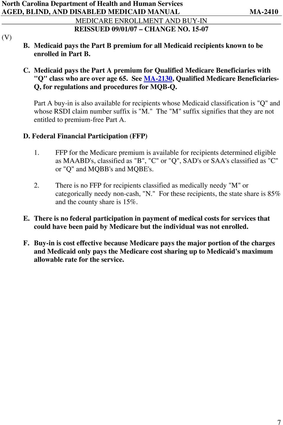 Part A Buyin Is Also Available For Recipients Whose Medicaid Classification  Is
