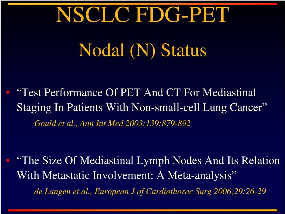 , Ann Int Med 2003;139:879-892 The Size Of Mediastinal Lymph Nodes And Its Relation