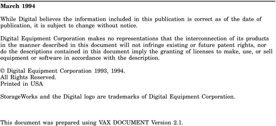 rights, nor do the descriptions contained in this document imply the granting of licenses to make, use, or sell equipment or software in accordance with the description.