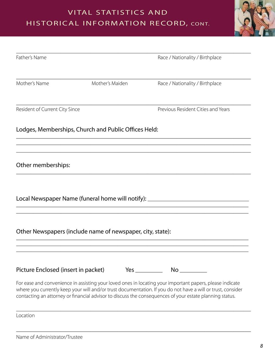Church and Public Offices Held: Other memberships: Local Newspaper Name (funeral home will notify): Other Newspapers (include name of newspaper, city, state): Picture Enclosed (insert in packet) Yes