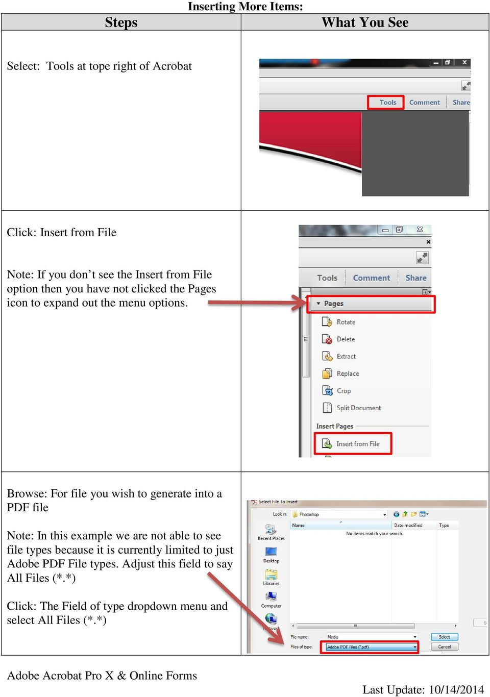 Browse: For file you wish to generate into a PDF file Note: In this example we are not able to see file types because it is