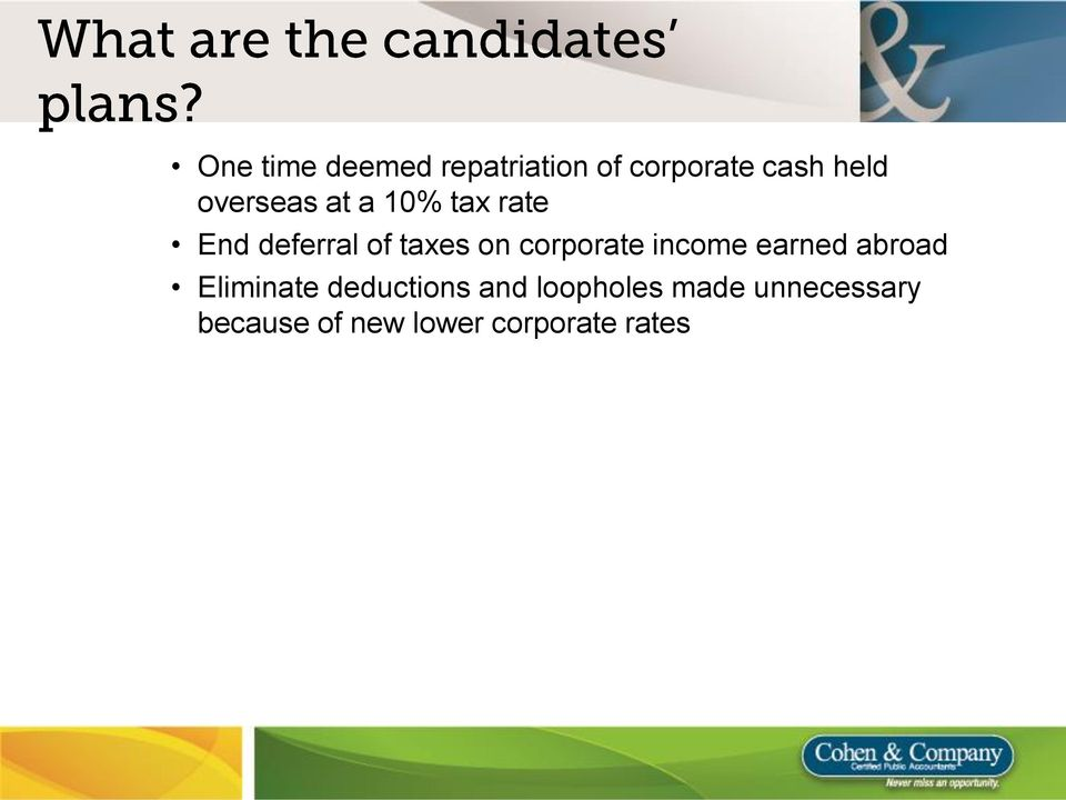corporate income earned abroad Eliminate deductions and