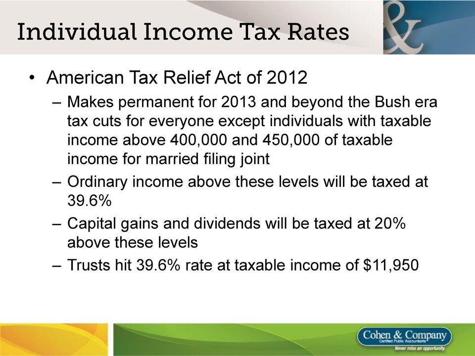 married filing joint Ordinary income above these levels will be taxed at 39.