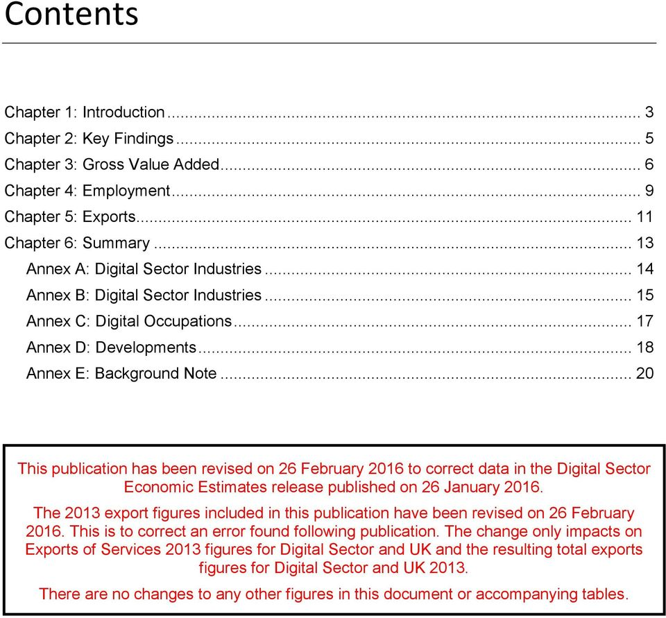 .. 20 This publication has been revised on 26 February 2016 to correct data in the Digital Sector Economic Estimates release published on 26 January 2016.