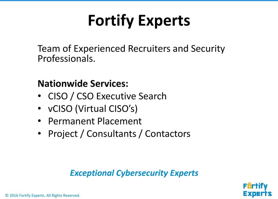 Nationwide Services: CISO / CSO Executive Search vciso