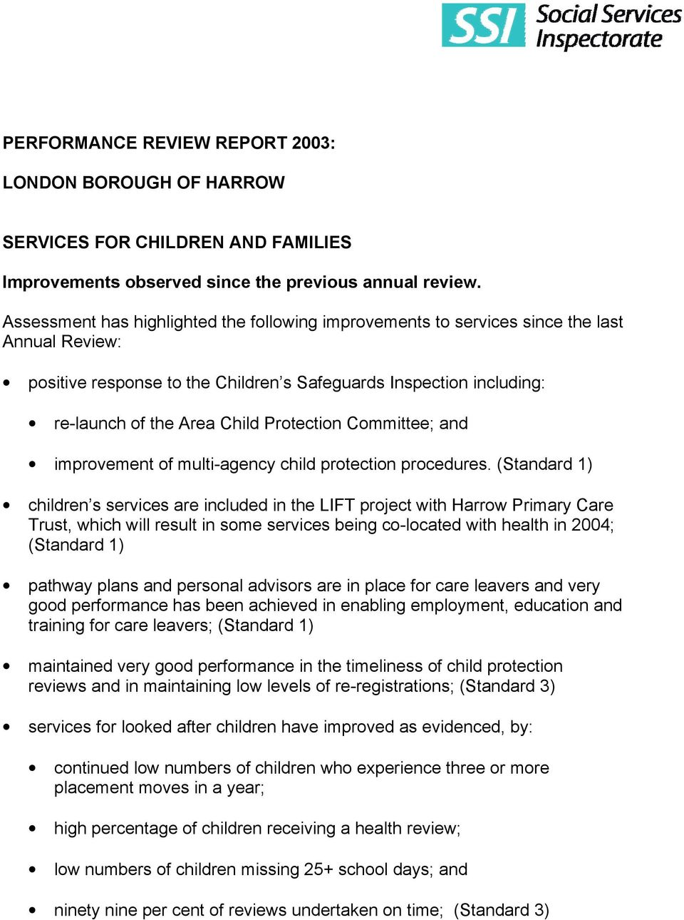 Protection Committee; and improvement of multi-agency child protection procedures.