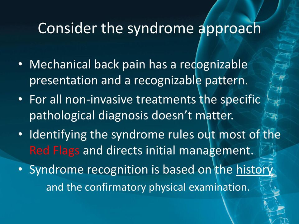 For all non-invasive treatments the specific pathological diagnosis doesn t matter.