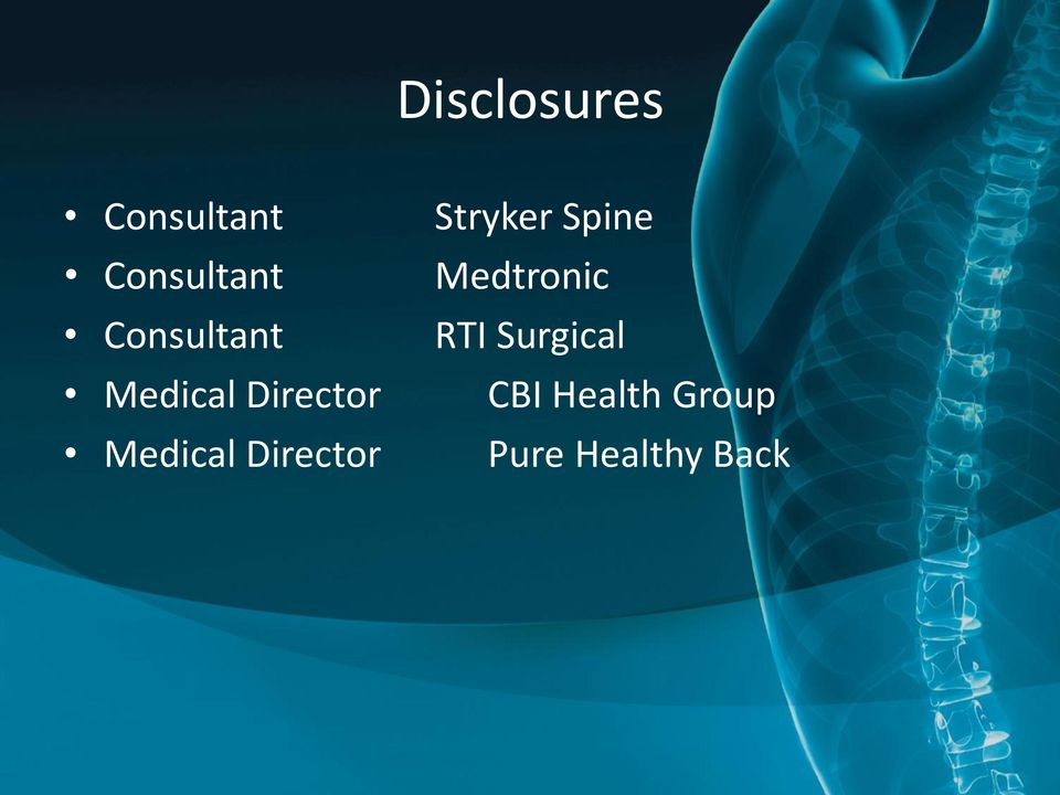 Director Stryker Spine Medtronic RTI