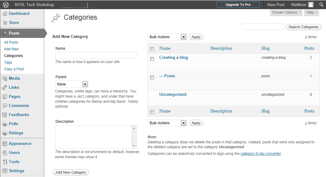 Managing Categories and Tags The Categories and Tags menu options in the dashboard, found under Posts on the left, allow you to create and manage them.