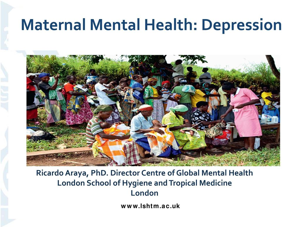 Director Centre of Global Mental Health