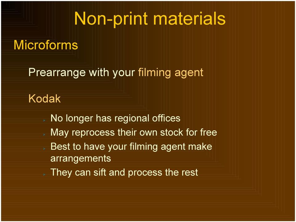 May reprocess their own stock for free!