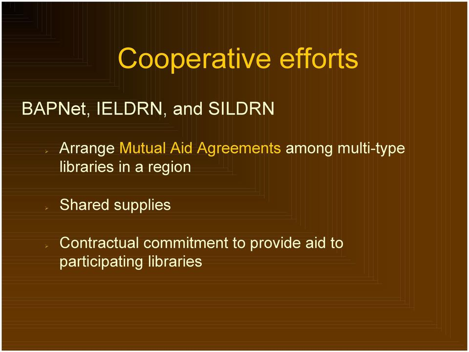 libraries in a region! Shared supplies!