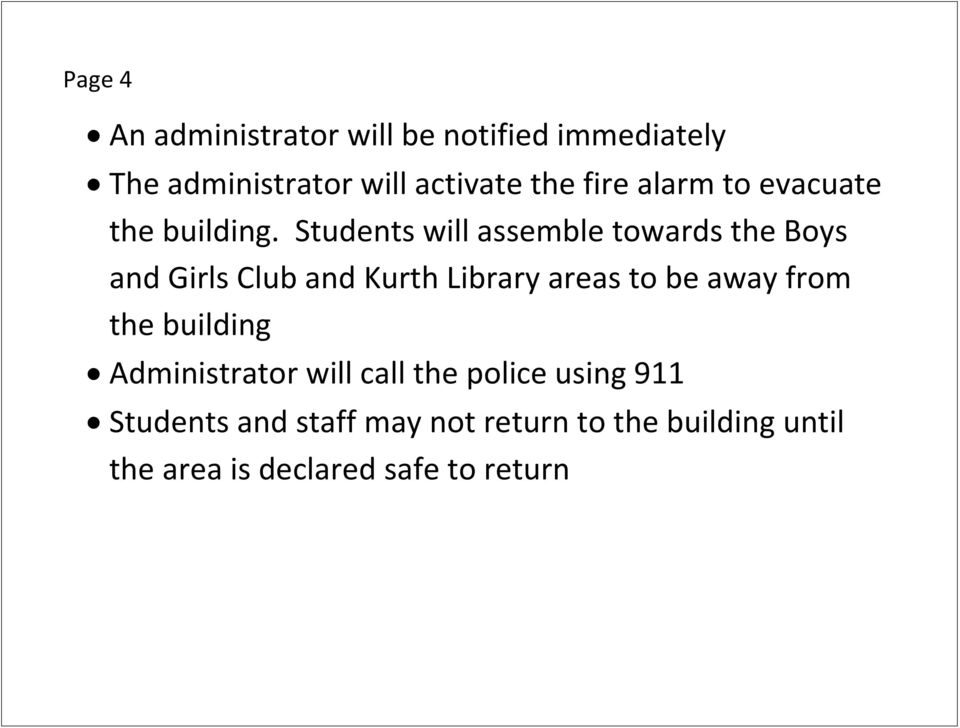Students will assemble towards the Boys and Girls Club and Kurth Library areas to be away