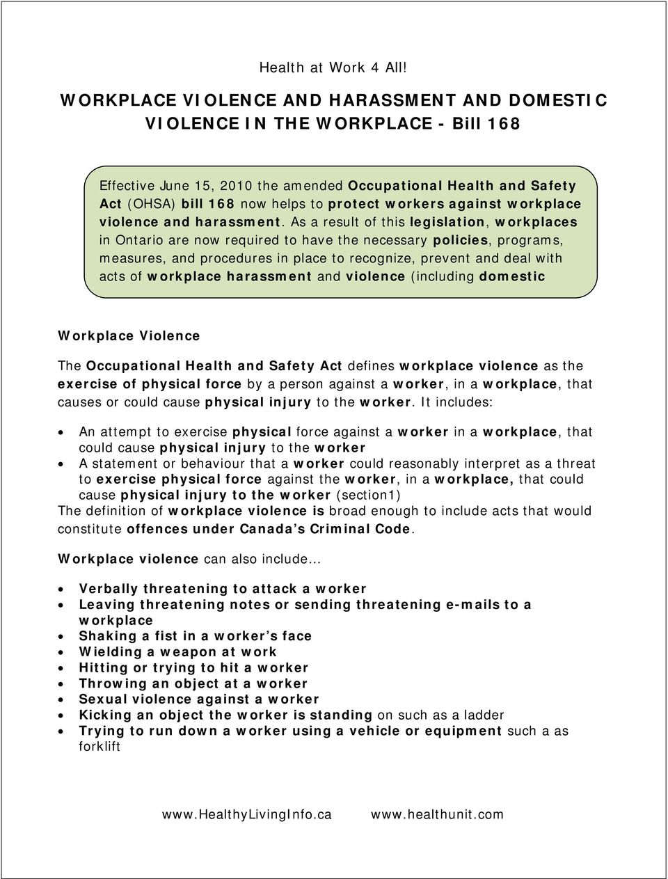 against workplace violence and harassment.