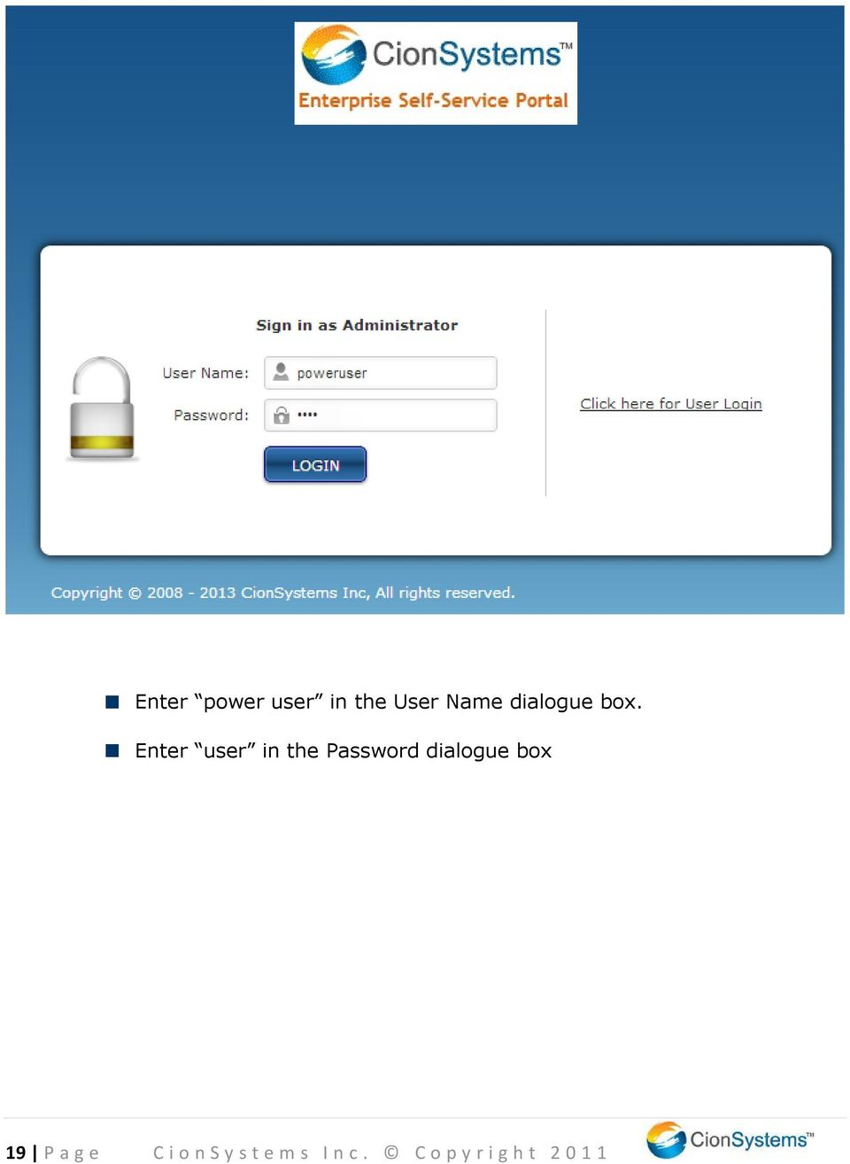 Enter user in the Password dialogue