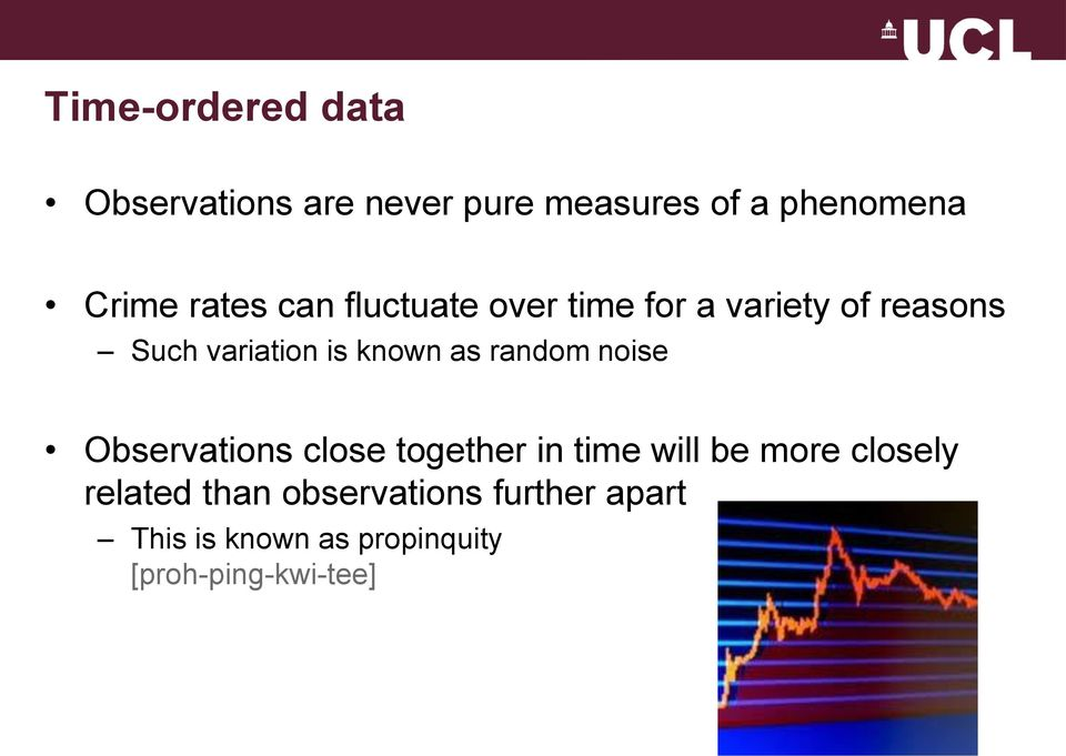 as random noise Observations close together in time will be more closely