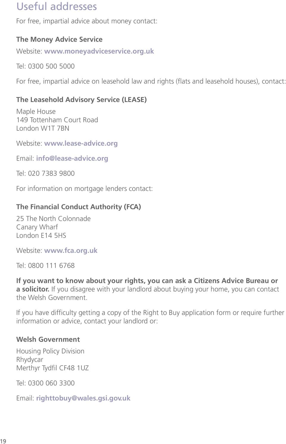 W1T 7BN Website: www.lease-advice.org Email: info@lease-advice.