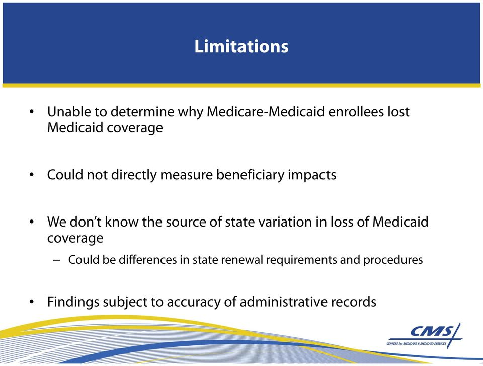 of state variation in loss of Medicaid coverage Could be differences in state