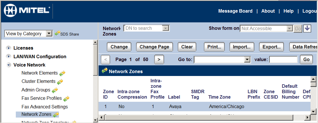 5.3.1. Network Zone To configure a network zone from the Voice Network Menu Select Network Zones. Then select one of the available zones and click the Change button.
