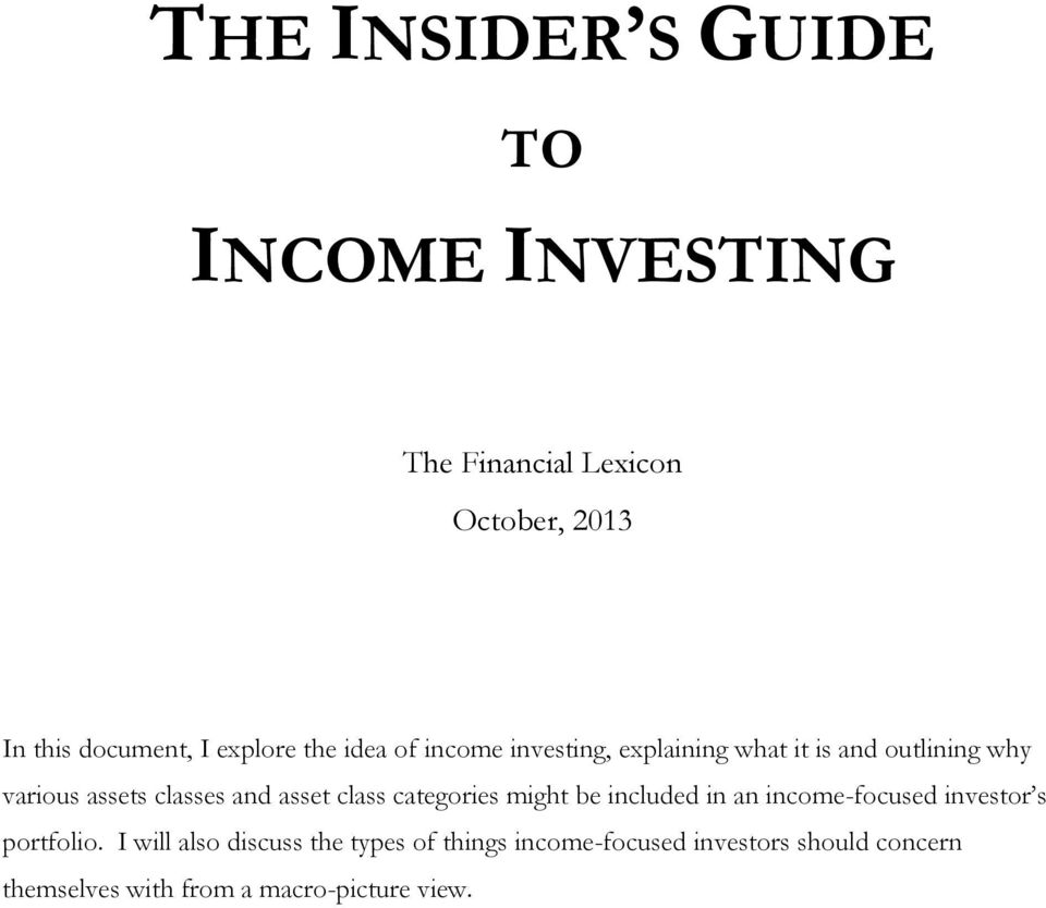 and asset class categories might be included in an income-focused investor s portfolio.