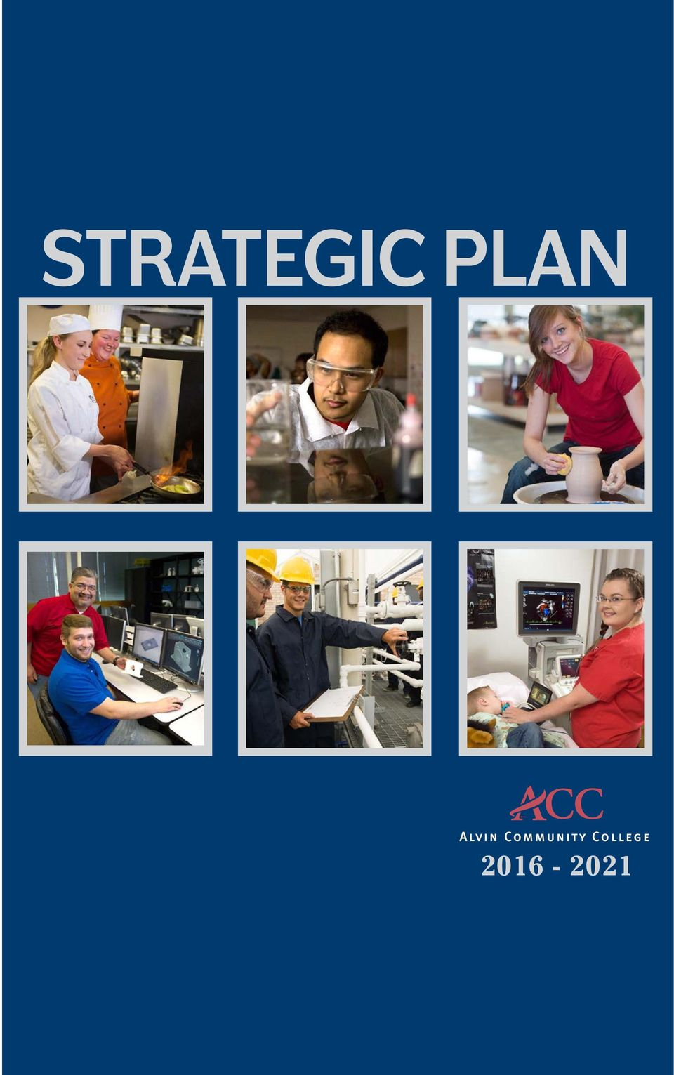 five year strategic plan move Not a binder on a shelf  joined us as we embarked on creating a five-year strategic plan for the  years as we move forward together on behalf of.