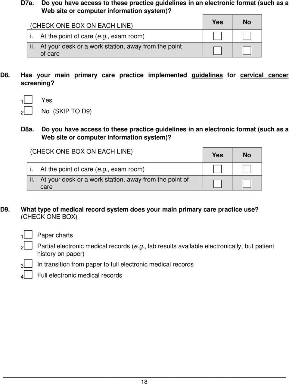 Do you have access to these practice guidelines in an electronic format (such as a Web site or computer information system)? (CHECK ONE BOX ON EACH LINE) i. At the point of care (e.g., exam room) ii.