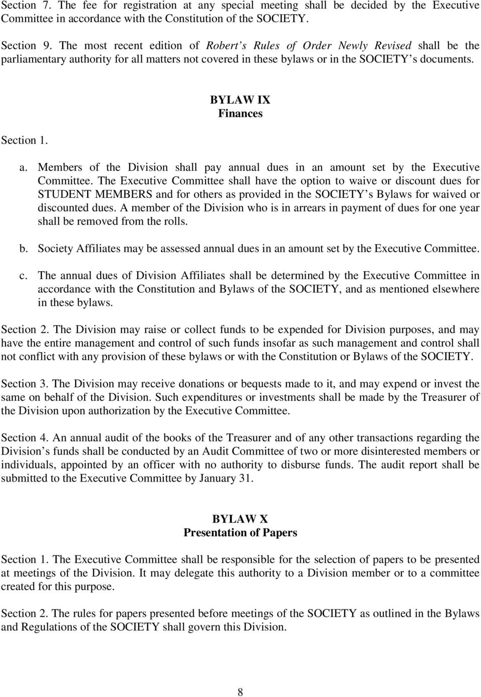BYLAW IX Finances a. Members of the Division shall pay annual dues in an amount set by the Executive Committee.