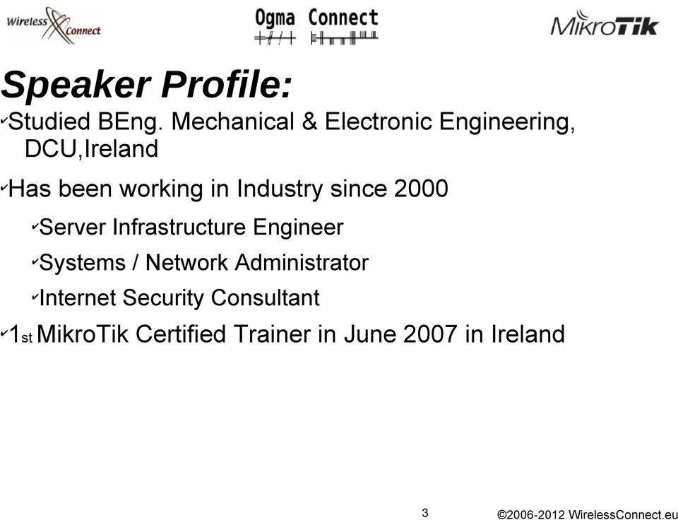 in Industry since 2000 Server Infrastructure Engineer Systems /