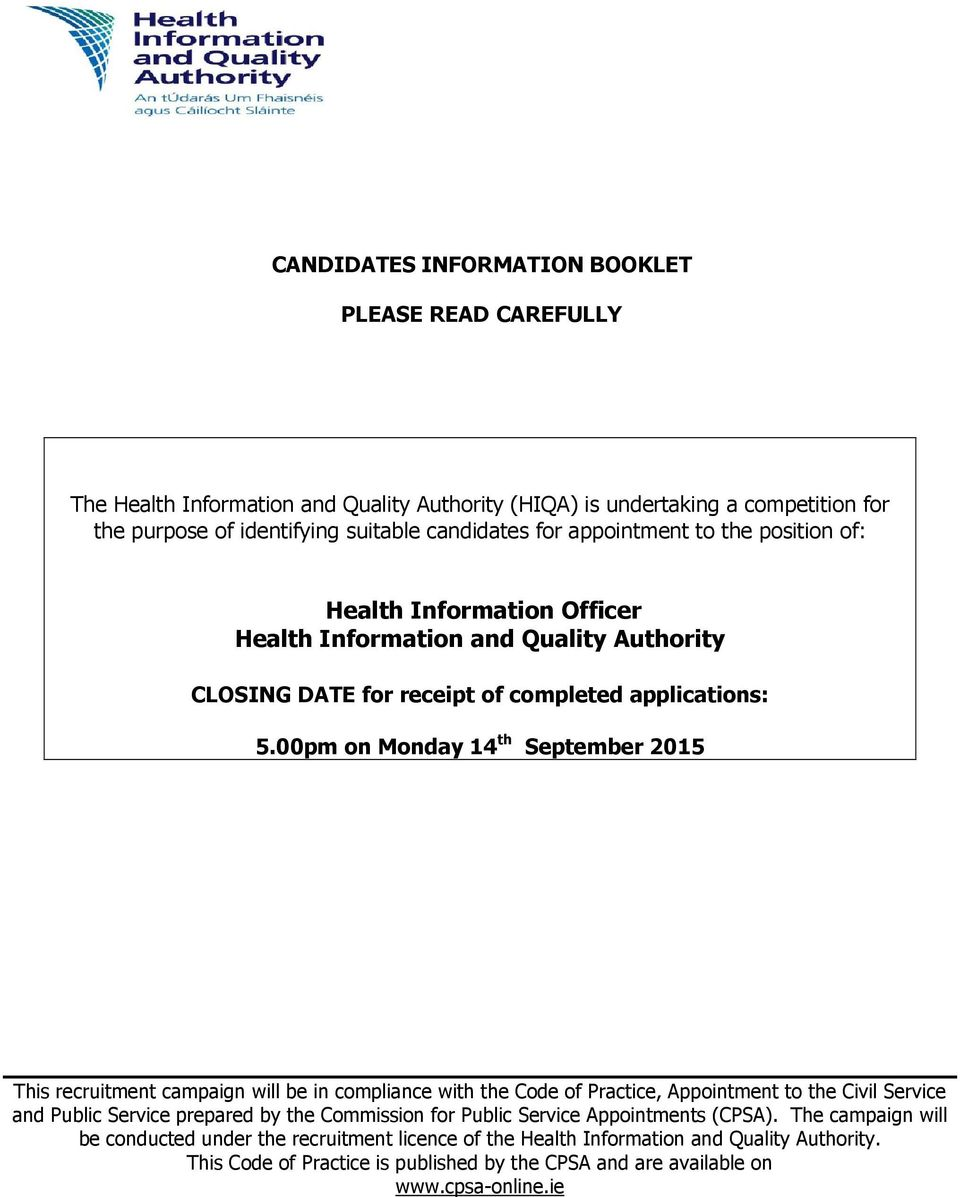 00pm on Monday 14 th September 2015 This recruitment campaign will be in compliance with the Code of Practice, Appointment to the Civil Service and Public Service prepared by the Commission