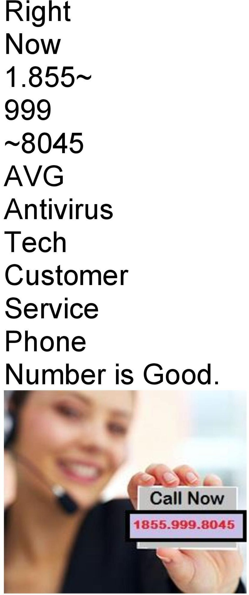Right now 999 8045 avg antivirus tech customer for Bhg customer service phone number