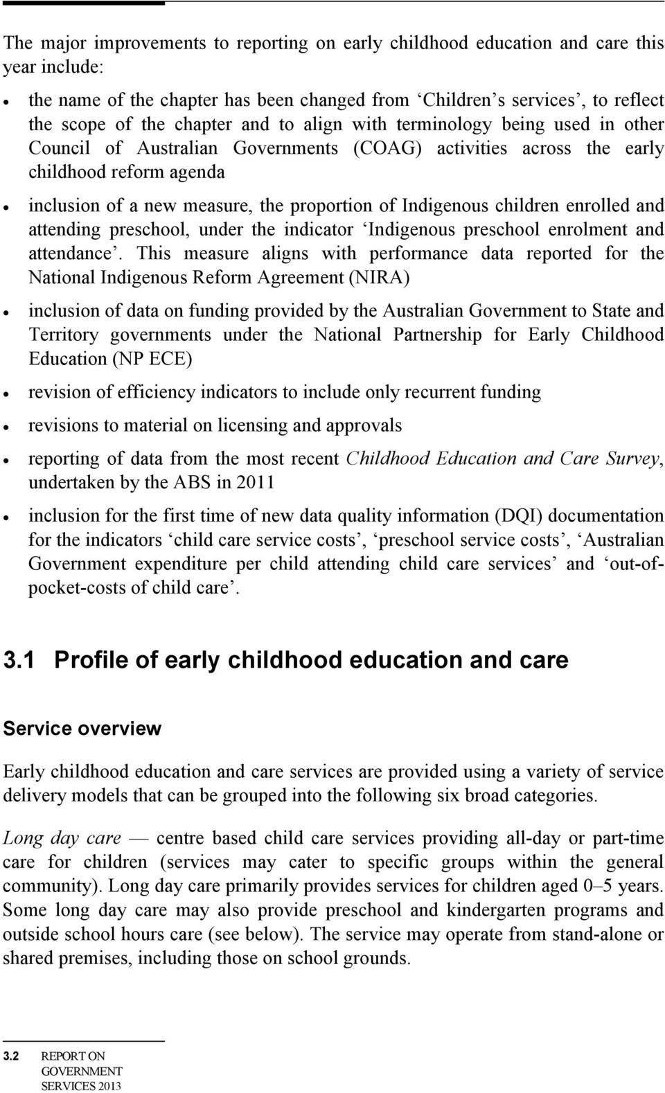 children enrolled and attending preschool, under the indicator Indigenous preschool enrolment and attendance.