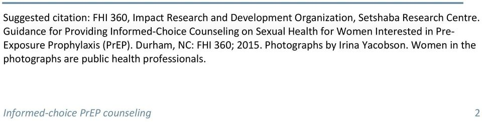 Guidance for Providing Informed-Choice Counseling on Sexual Health for Women Interested in