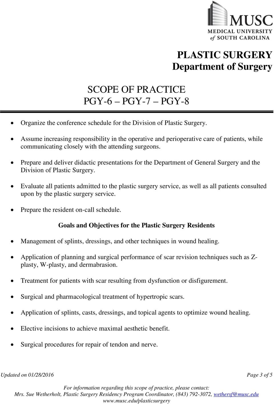 Prepare and deliver didactic presentations for the Department of General Surgery and the Division of Plastic Surgery.