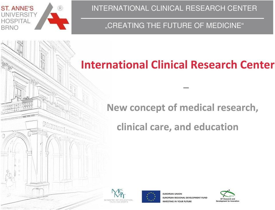 International Clinical Research Center New
