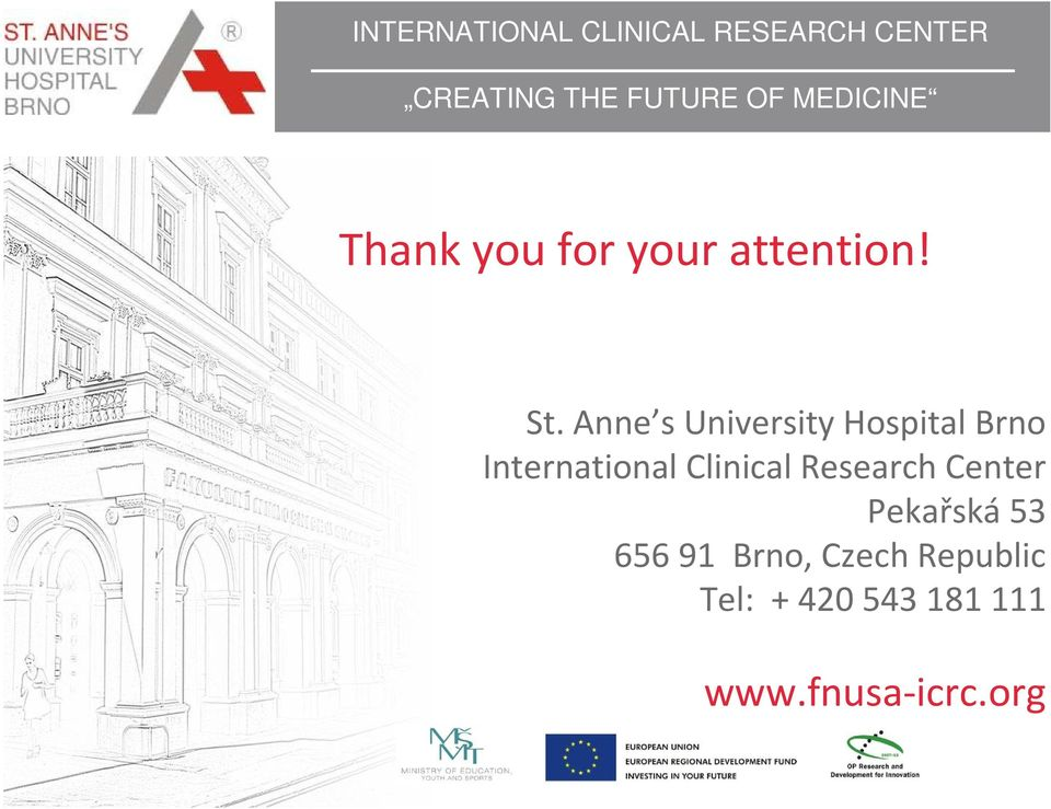 Anne s University Hospital Brno International Clinical Research