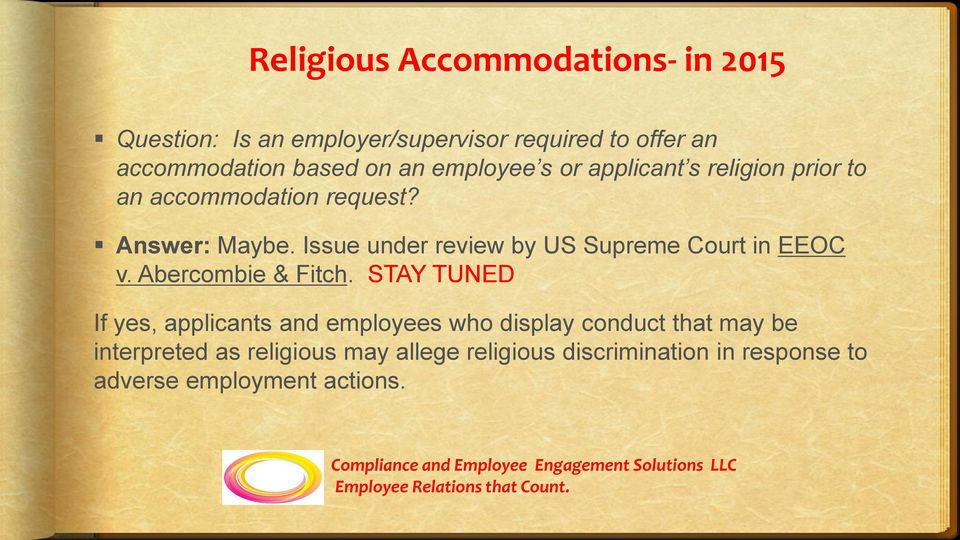 Issue under review by US Supreme Court in EEOC v. Abercombie & Fitch.