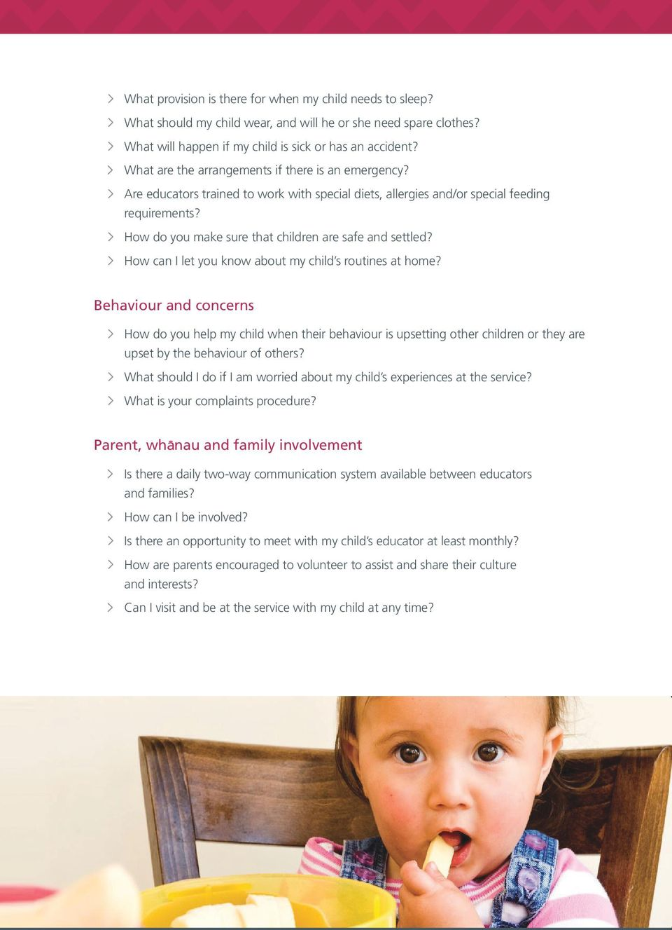 How do you make sure that children are safe and settled? How can I let you know about my child s routines at home?