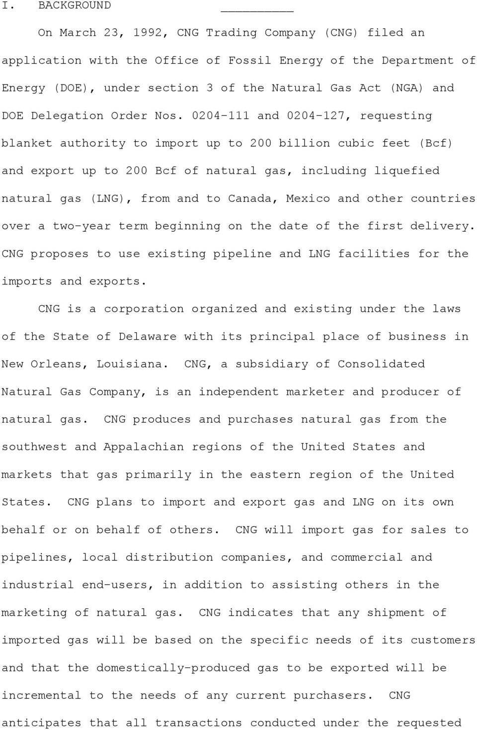 0204-111 and 0204-127, requesting blanket authority to import up to 200 billion cubic feet (Bcf) and export up to 200 Bcf of natural gas, including liquefied natural gas (LNG), from and to Canada,