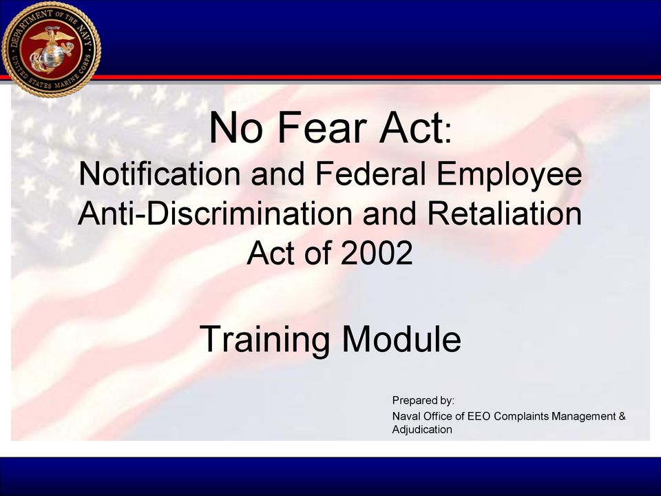 Act of 2002 Training Module Prepared by: