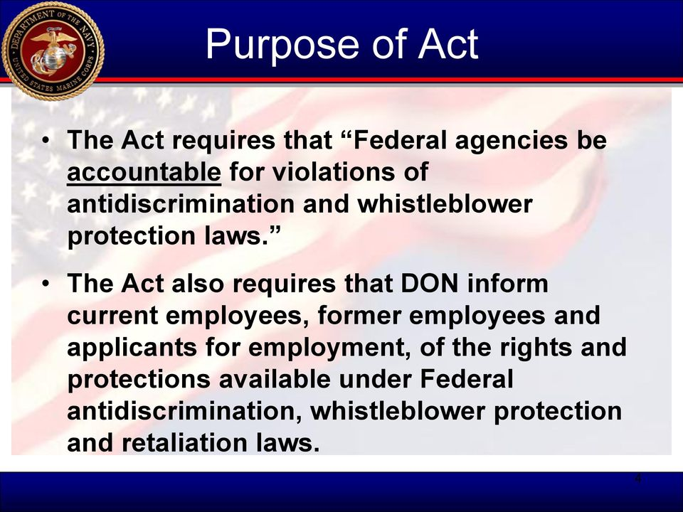 The Act also requires that DON inform current employees, former employees and applicants