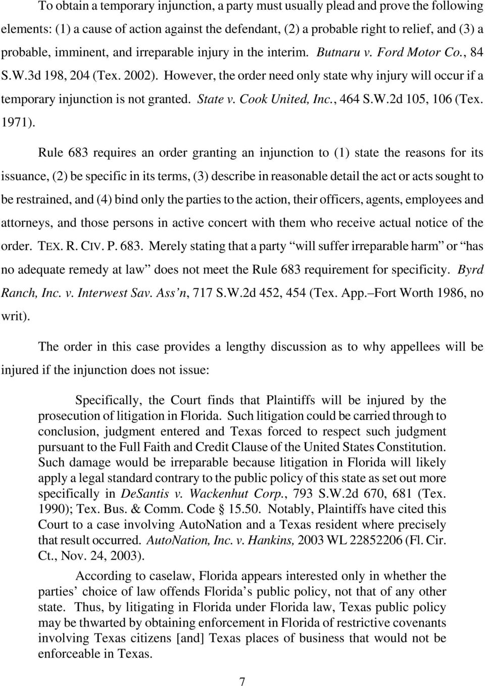However, the order need only state why injury will occur if a temporary injunction is not granted. State v. Cook United, Inc., 464 S.W.2d 105, 106 (Tex. 1971).