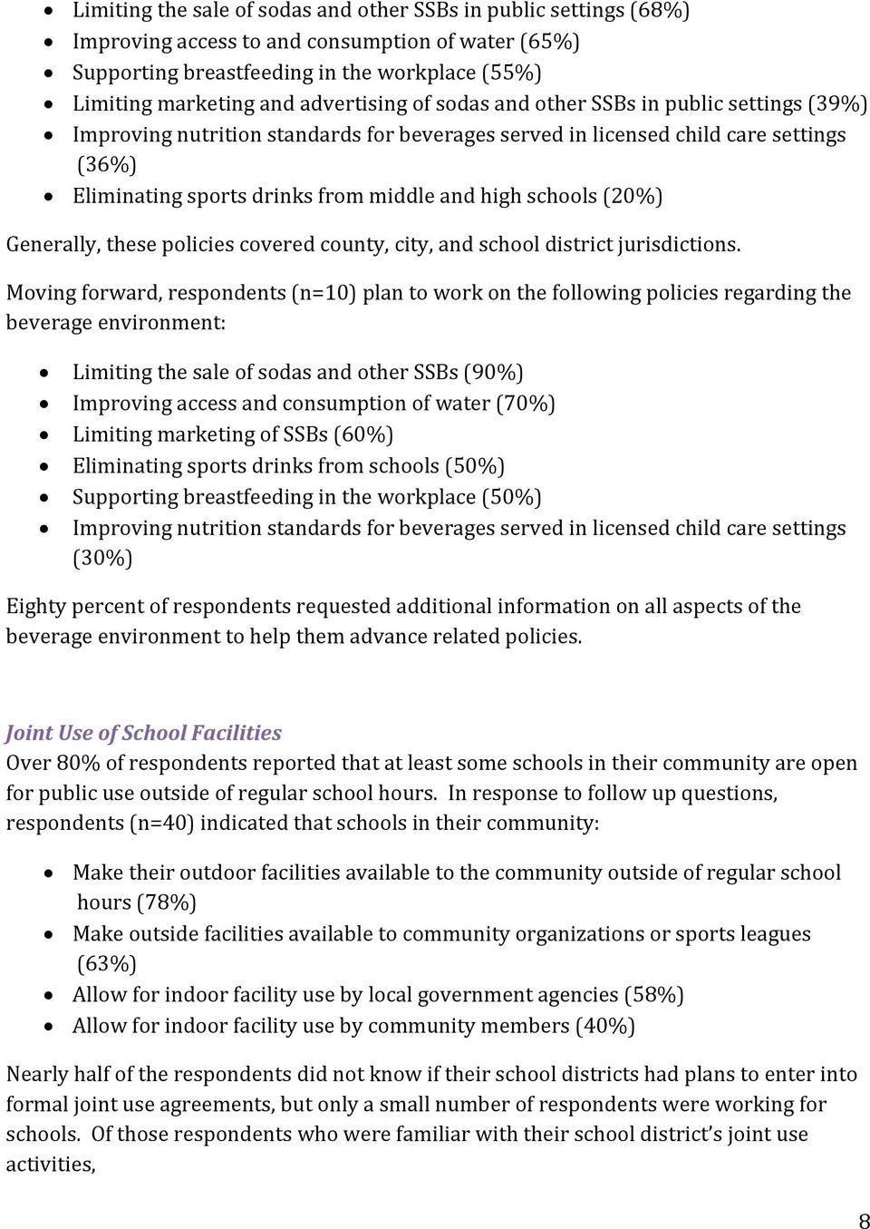 schools (20%) Generally, these policies covered county, city, and school district jurisdictions.