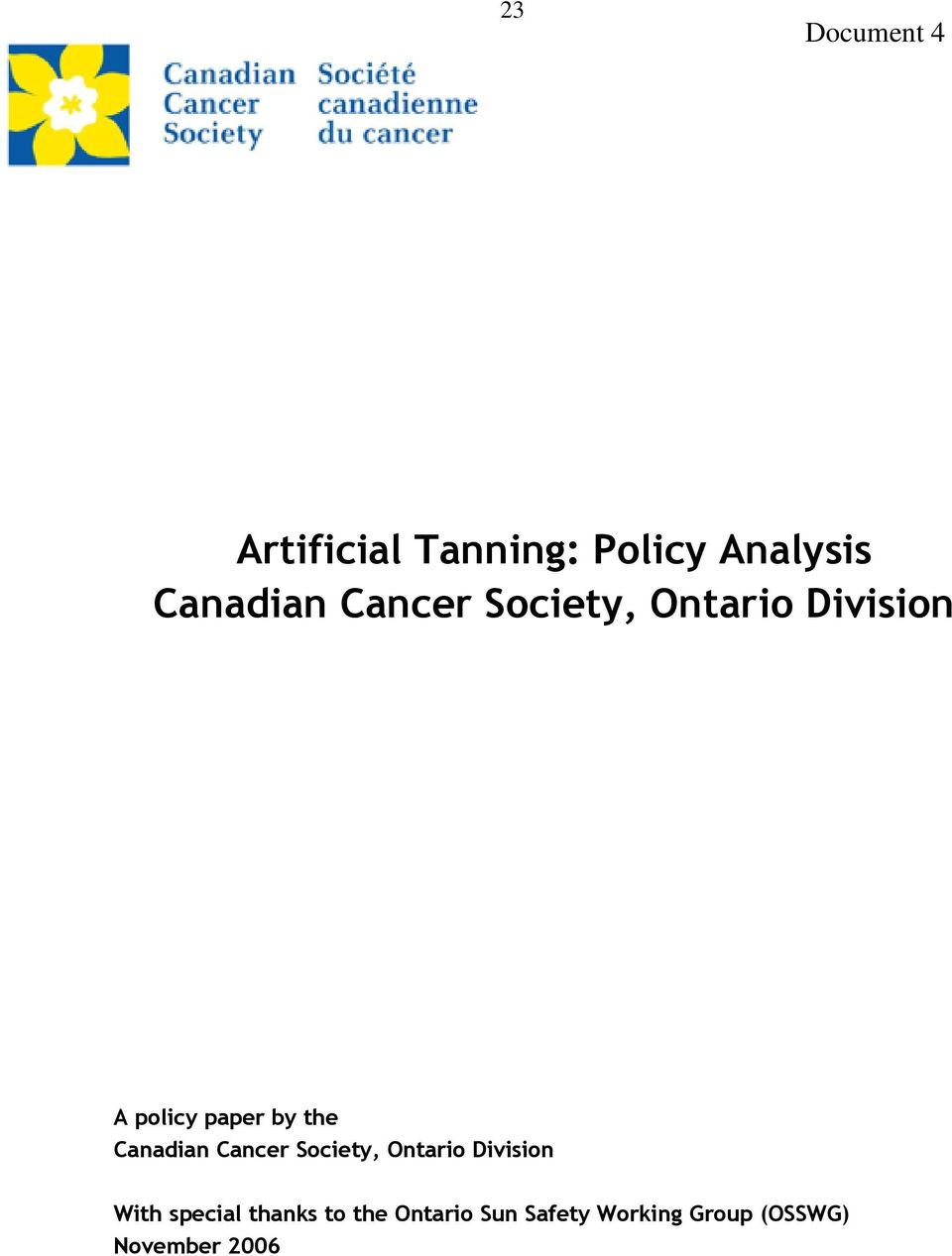 an analysis of the topic of the canadian societies group Nurses are the largest group of professional health care providers  in  generating policy research within a specific theme area  analysis and  connectivity branch, health canada, formerly.