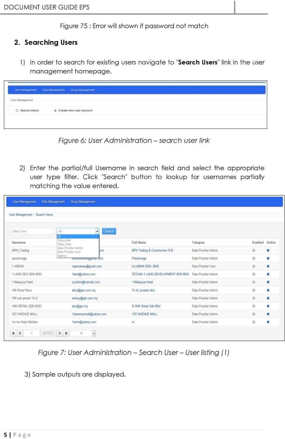 Figure 6: User Administration search user link 2) Enter the partial/full Username in search field and select the appropriate