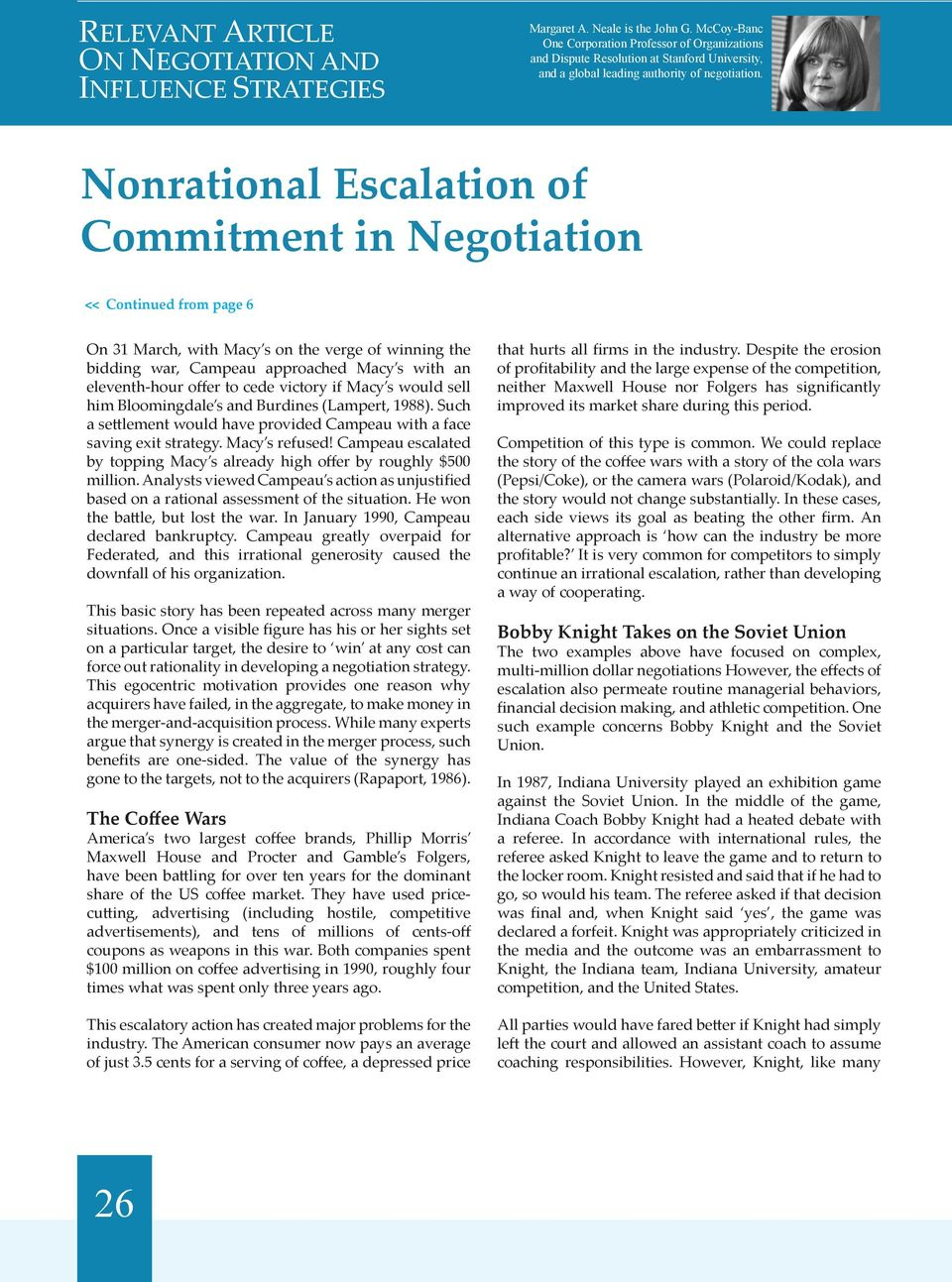nonrational escalation of commitment essay Reasons for becoming non-rational escalation commitment escalation is defined as persistence with a decision well beyond the point where any sensible person would give up one theory of escalation is that decision-makers become emotionally attached to their investment.