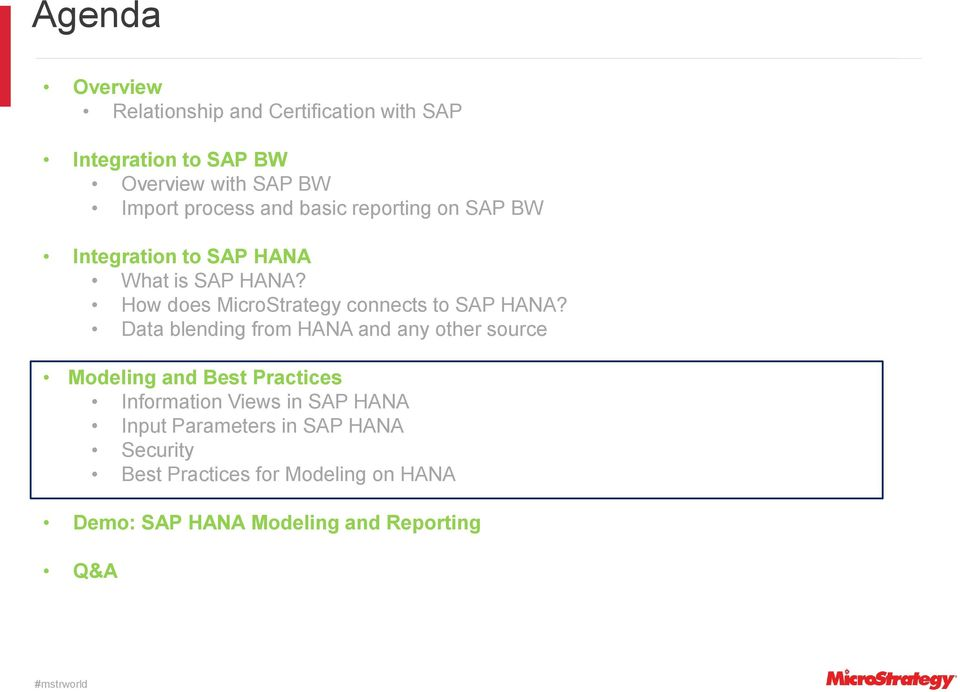 How does MicroStrategy connects to SAP HANA?