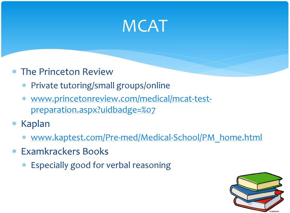 com/medical/mcat-testpreparation.aspx?uidbadge=%07 Kaplan www.