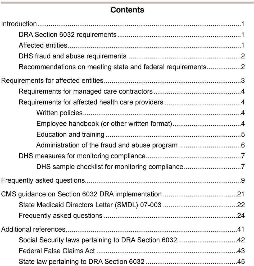 ..4 Employee handbook (or other written format)...4 Education and training...5 Administration of the fraud and abuse program...6 DHS measures for monitoring compliance.